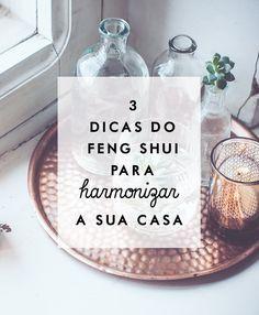 3 dicas do feng shui para harmonizar sua casa