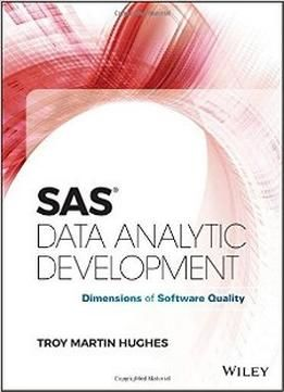 Sas Data Analytic Development : Dimensions Of Software Quality free ebook