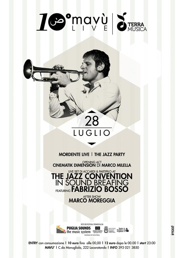 28 LUGLIO 2012 | MORDENTE LIVE IN THE JAZZ PARTY | MAVU'