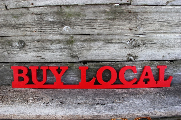 Toot the Buy Local horn in your area.