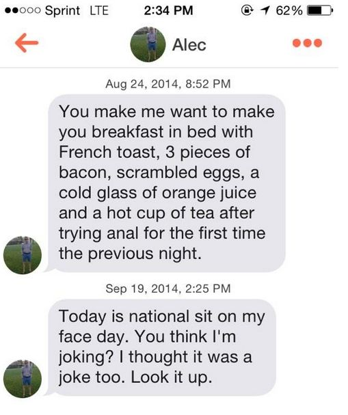 That time someone got SUPER descriptive. | 23 Frightening Tinder Messages That Prove Romance Is Dead