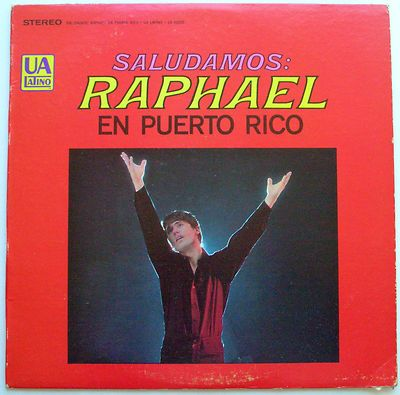 Resultado de imagen para raphael Saludamos - Raphael En Puerto Rico