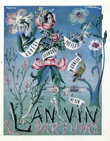 Lanvin parfums 1945 Arpège, Scandal, Prétexte, Rumeur, My Sin, Rémy Hétreau