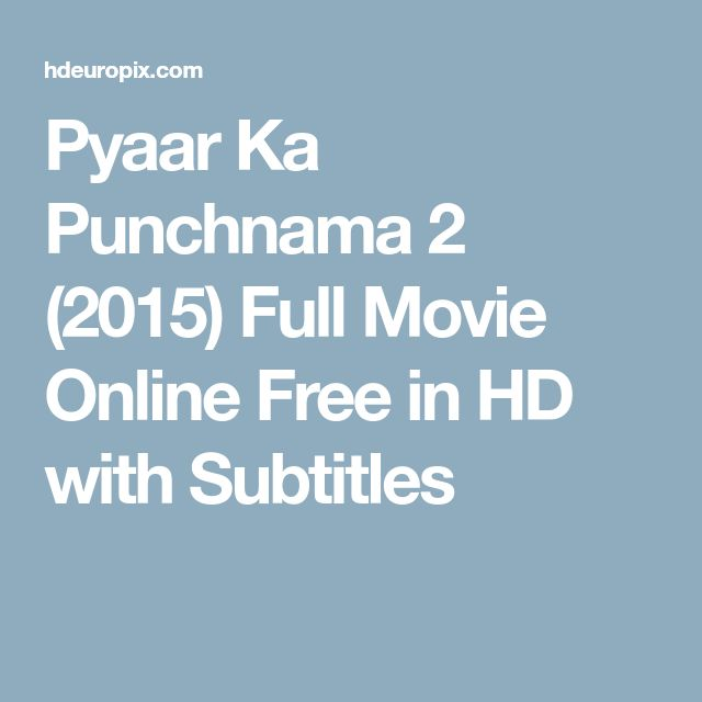 Pyaar Ka Punchnama 2 (2015) Full Movie Online Free in HD with Subtitles