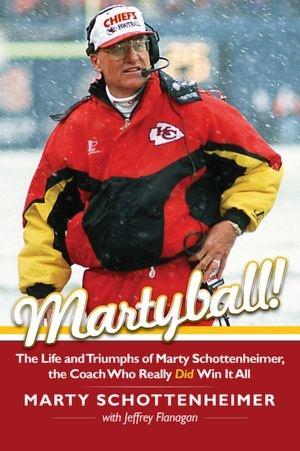 Martyball !! Marty Schottenheimer.