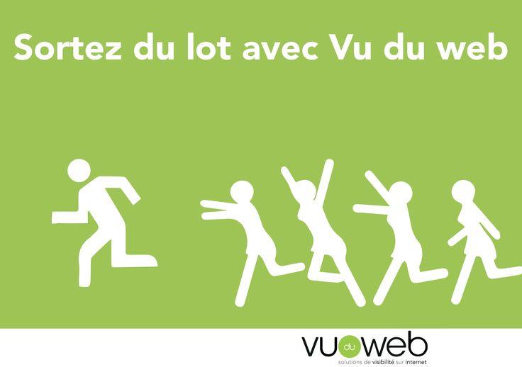 Sortez du lot avec Vu du Web!