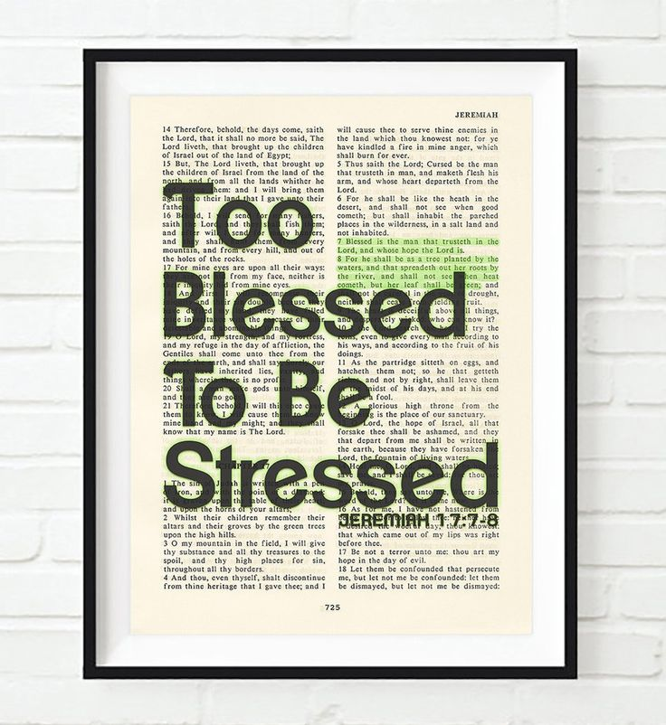 Too Blessed to be Stressed- Jeremiah 17:7-8 -Vintage Bible Highlighted Verse Scripture Page- Christian Wall ART PRINT