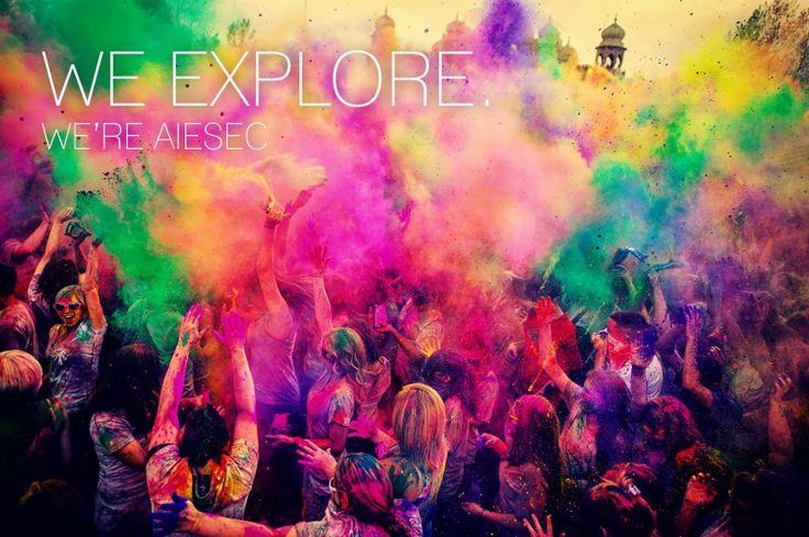 We Explore, We 're AIESEC!