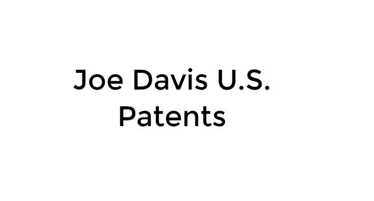 Optical System Patents - Joseph Davis - Morgan Hill, CA - on Slides.com