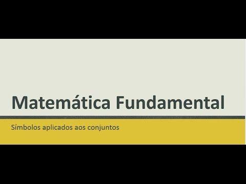 07 Matemática Fundamental, Símbolos dos Conjuntos #matematica #ensinofundamental #simbolosdosconjuntos #conjuntos