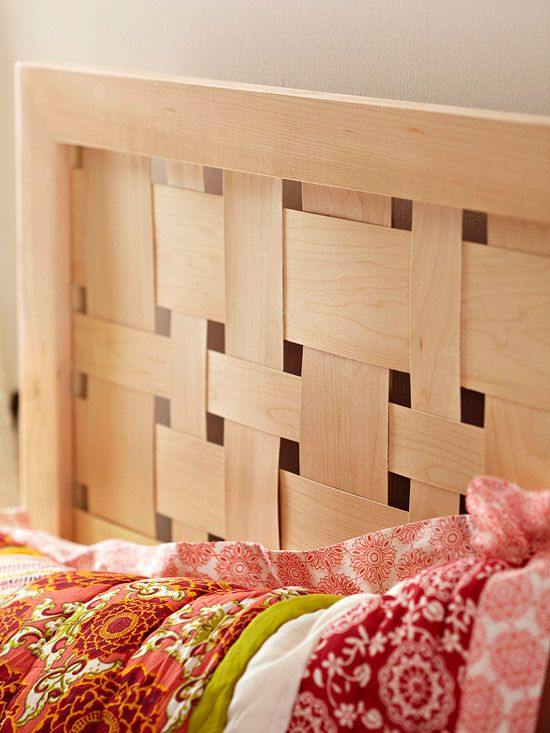 he woven headboard gives this bedscape a natural, organic feel. To make it, you'll build two separate frames: a hidden one from cheap-o poplar and a prettier outer frame constructed from maple. You'll glue the weaving strips to the poplar frame so the edges won't show. You'll also need three poplar supports to affix to the back of the headboard so the weave won't bow.