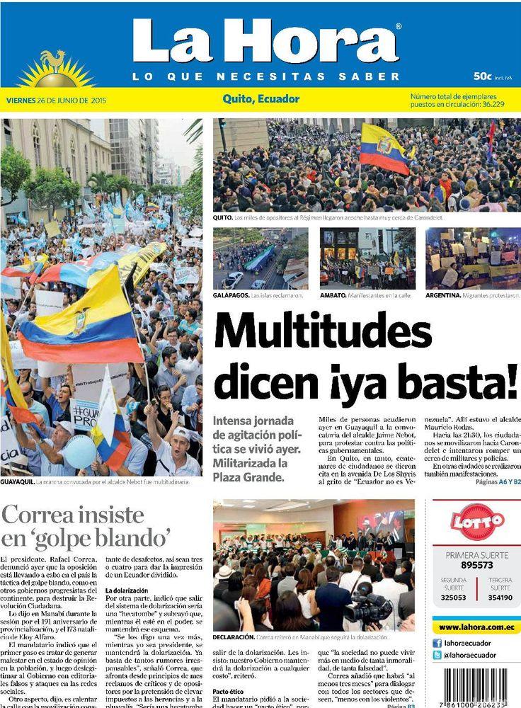 """Acá, nuestra portada de hoy, 26 de junio del 2015. Tema destacado: """" Multitudes dicen ¡Y basta! """""""