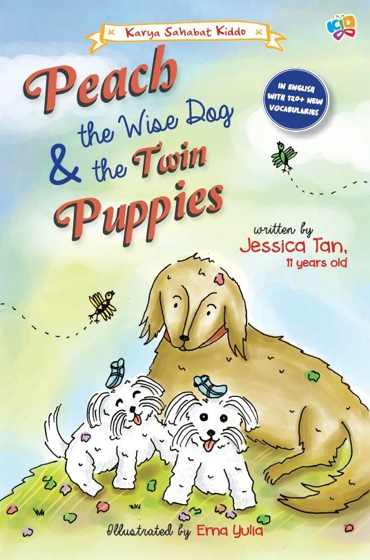 Peach The Wise Dog & The Twin Puppies by Jessica Tan. Published on 27 April 2015.