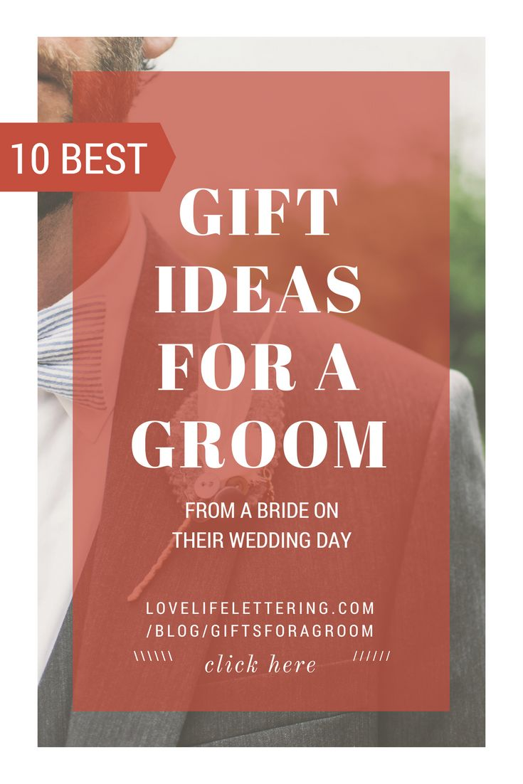 The 10 best gift ideas for a groom from a bride - use this as a christmas present ideas for husband list as well, or as a brainstorm for what to get as a fiance birthday present #groomideas #husbandgift #groomgift #fiancegift #christmasgiftsideas #weddinggiftsideas