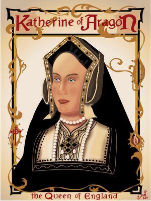 Catalina de Aragón,Infanta de Aragón y Castilla e hija de los Reyes Católicos. Fue reina consorte de Inglaterra como la única esposa de Enrique VIII, según los católicos, y como la primera en una lista de un total de seis esposas para los fieles a la causa real. Enrique anuló el matrimonio, de 24 años de duración, por su deseo de casarse con una dama de compañía de Catalina, Ana Bolena, y por la supuesta incapacidad de la Reina para engendrar un hijo varón.