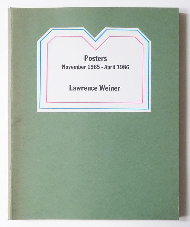Posters November 1965 - April 1986   Lawrence Weiner