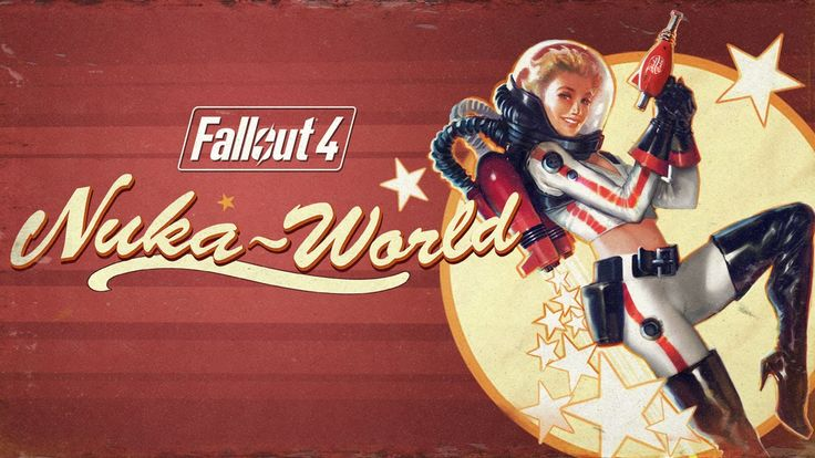 Fallout 4 'Nuka-World' Add-On Features New Quests, Raiders Factions, Creatures, and Weapons