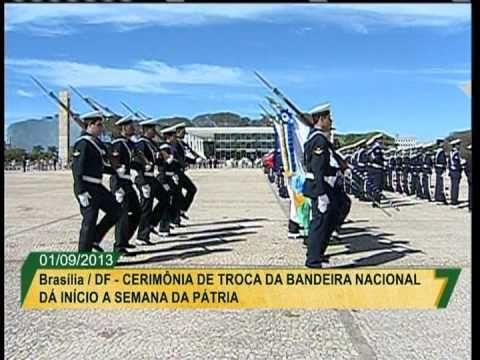 Cerimônia de troca da Bandeira Nacional abre a Semana da Pátria 2013