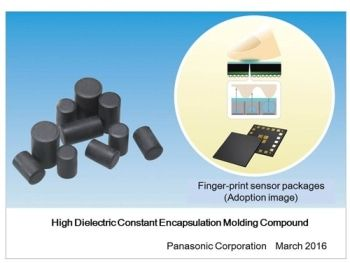 Panasonic's High Dielectric Constant Encapsulation Material for Finger-Print Sensor Packages