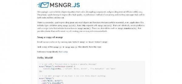 Une bibliothèque JavaScript de messagerie asynchrone pour Node - msngr.js  Les messageries asynchrones sont de puissants outils vous permettant de transmettre des messages entre  systèmes différents.   Msngr.js vous permet de construire des API internes incroyablement facilement.   http://noemiconcept.com/index.php/en/departement-communication/news-departement-com/207620-webdesign-une-biblioth%C3%A8que-javascript-de-messagerie-asynchrone-pour-node-msngrjs.html