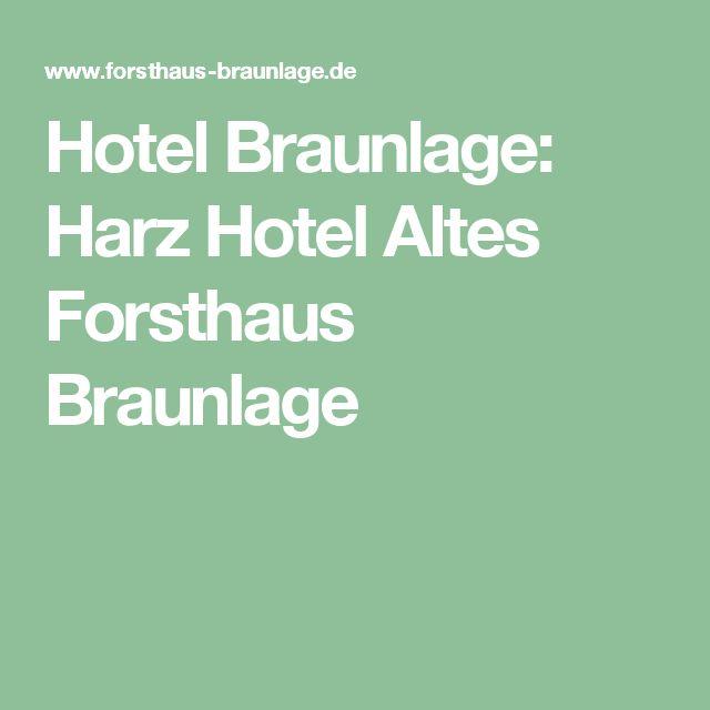 Hotel Braunlage: Harz Hotel Altes Forsthaus Braunlage
