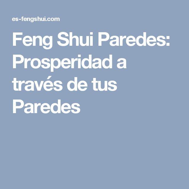 Feng Shui Paredes: Prosperidad a través de tus Paredes