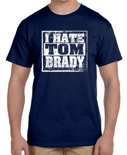 I Hate Tom Brady Navy Blue New England Patriots Football T-Shirt #Gildan #BasicTee
