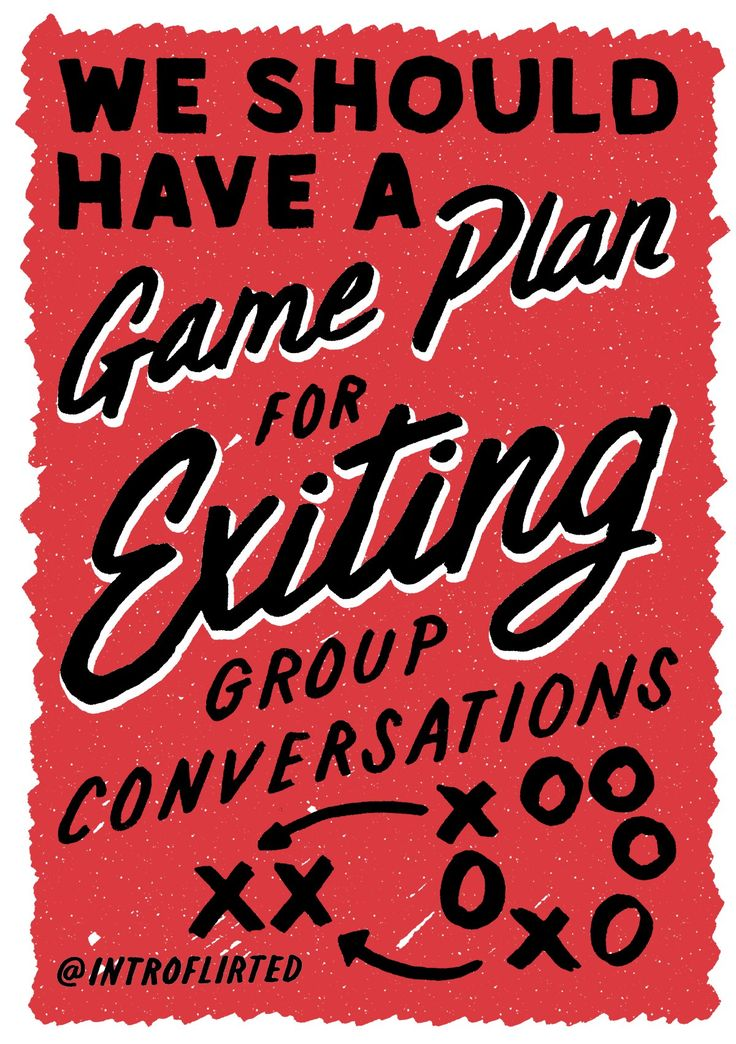 "Introflirted 6: Game Plan by Josh Higgins   ""When you and that special someone are so in sync you can read each other's mind… and it says we need to get away from this group. Hopefully you've both made a game plan to get each other out of there ahead of time."" #introverted #introvert #lettering"