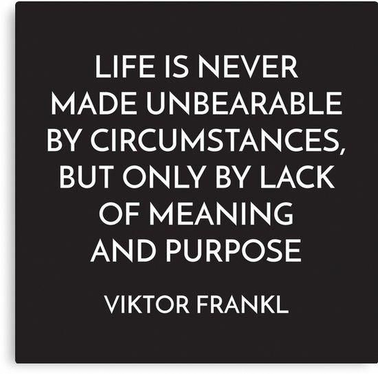 VIKTOR FRANKL – MEANING AND PURPOSE – STOIC QUOTE …