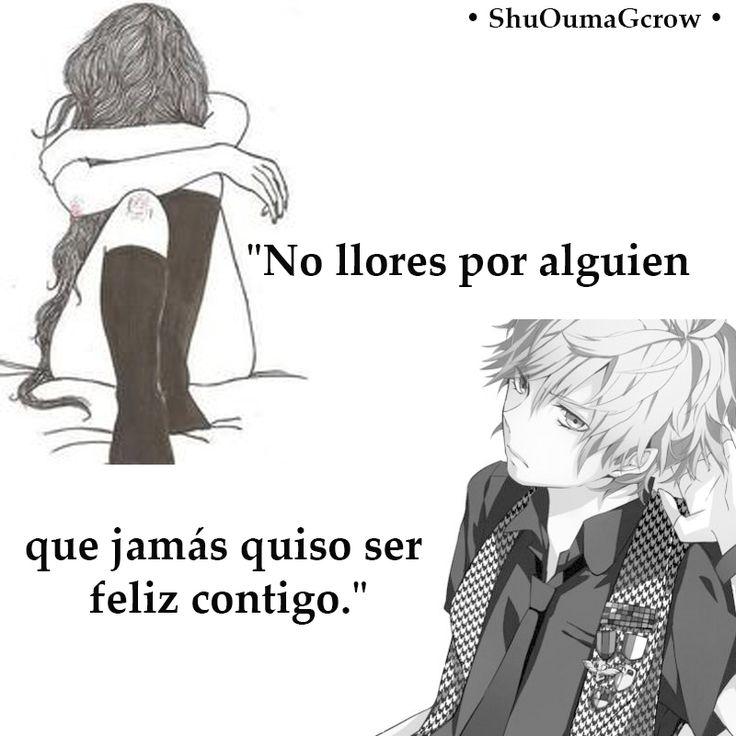 No llores por alguien que jamás quiso ser feliz contigo