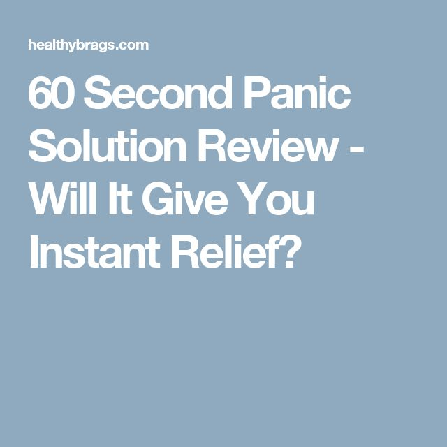 60 Second Panic Solution Review - Will It Give You Instant Relief?