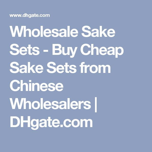Wholesale Sake Sets - Buy Cheap Sake Sets from Chinese Wholesalers | DHgate.com