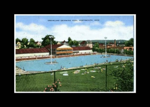 Photo Reprint Dreamland Swimming Pool Portsmouth Ohio 1941 1950 Vintage Reprints Http Www