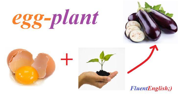 egg+plant = egg-plant! (баклажан)