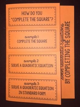 "This foldable provides students with an overview as well as 6 practice problems walking them through the meaning of ""completing the square"" as well as solving equations by completing the square.This foldable may be used as an introduction to a new lesson, as a review, exit ticket, or even homework assignment.GREAT for interactive notebooks!This product is also included in Quadratics (Foldable Bundle #12)as well as The Ultimate Foldable Bundle for 8th Grade Math, Pre-Algebra, and Algebra 1!"