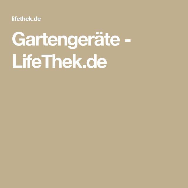 Gartengeräte - LifeThek.de
