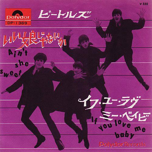 The Beatles With Tony Sheridan Ain T She Sweet If You Love Me Baby Vinyl At Discogs The Beatles Beatles Art Beatles John