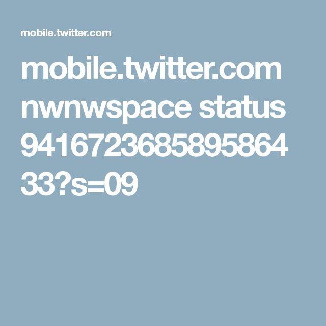 mobile.twitter.com nwnwspace status 941672368589586433?s=09