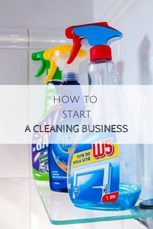 How To Start A Cleaning Business Startabusiness Cleaningbusiness Beselfemployed