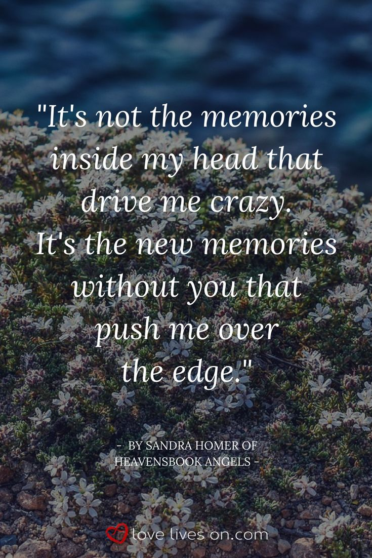 A beautiful grief quote written by Sandra Homer of Heavensbrook Angels. Click for more quotes about grief.