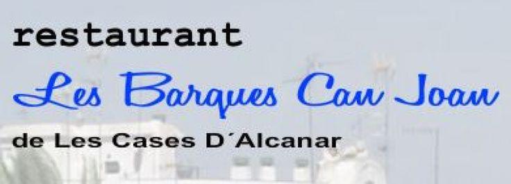 Les Barques Can Joan, Plaça Sant Pere, 6 #lescases #alcanar  #establimentrecomanat #restaurant