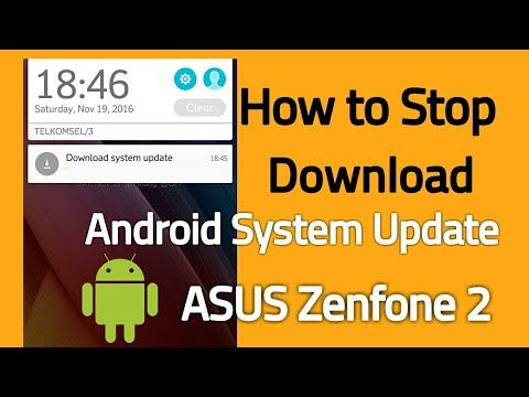 How to stop downloading android system update asus zenfone 2 How to stop download android update in Asus ZenFone 2 and Zenfone 3  Go to settings - Apps - All -  Download Manager - Force stop, clear cache and data of Download Manager  Go to settings - Apps - All - FOTA Service - Force stop, clear cache and data of FOTA service   Go to settings - Apps - All - DM Client - Force stop, clear cache and data of DM Client  Turn off/disable automatic system update or you can just let it finish…