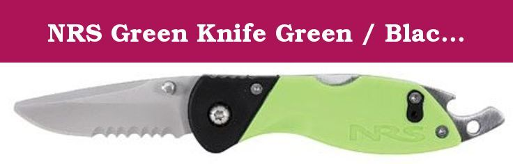 """NRS Green Knife Green / Black One Size. FEATURES of the NRS Green Knife Fits perfectly in the pocket of your Astral Greenjacket This tough all-purpose boating and camping knife opens with one hand, holds a clean edge, and won't weigh you down or crowd your pockets The 2 1/8"""" blunt-tip, stainless steel locking blade is big enough for nearly any task without being cumbersome A spring steel clip helps keep your NRS Green Knife where you want it Reversible stainless clip attaches to lash tab…"""