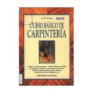 Curso Basico de Carpinteria Por Carlo Di Nardo -1997- PDF