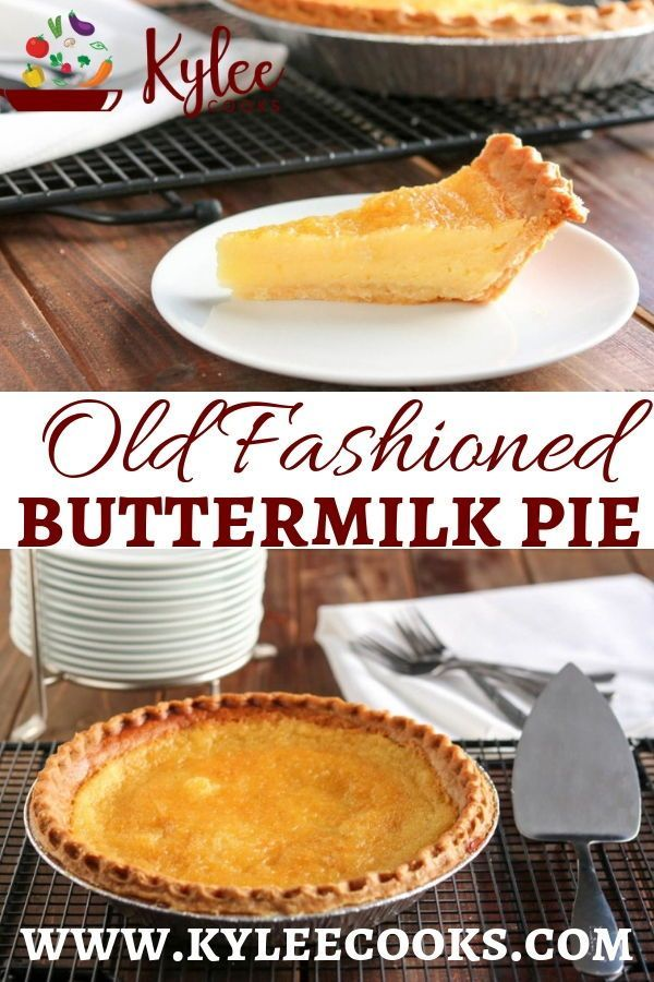 Just Like Your Grandmother Or Great Aunt Millie Used To Make This Traditionally Southern Buttermilk Pie Is Simple Dessert Recipes Easy Recipes Buttermilk Pie