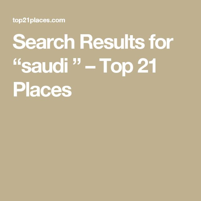 """Search Results for """"saudi """" – Top 21 Places"""