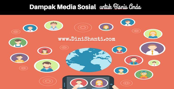 Pemasaran di Media sosial bisa mendongkrak tapi bisa juga menjatuhkan bisnis jika tidak dilakukan dengan tepat.  http://dinishanti.com/dampak-media-sosial-untuk-bisnis-anda/