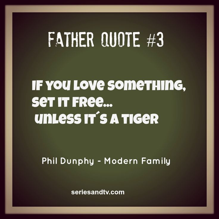 Phil Dunphy philosophy – Advices for Haley – Modern Family Quotes