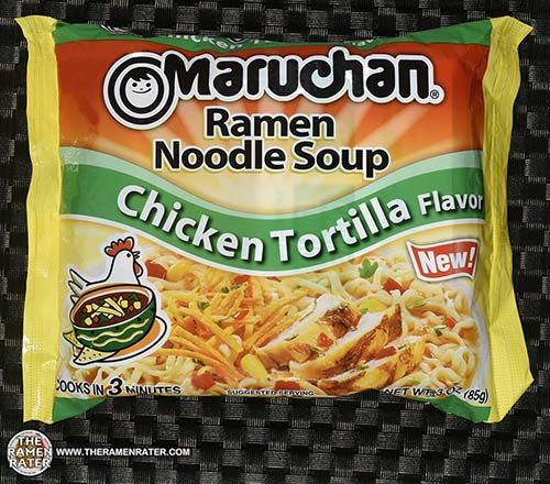 #2105: Maruchan Ramen Noodle Soup Chicken Tortilla Flavor - The Ramen Rater reviews a new instant noodle from Maruchan