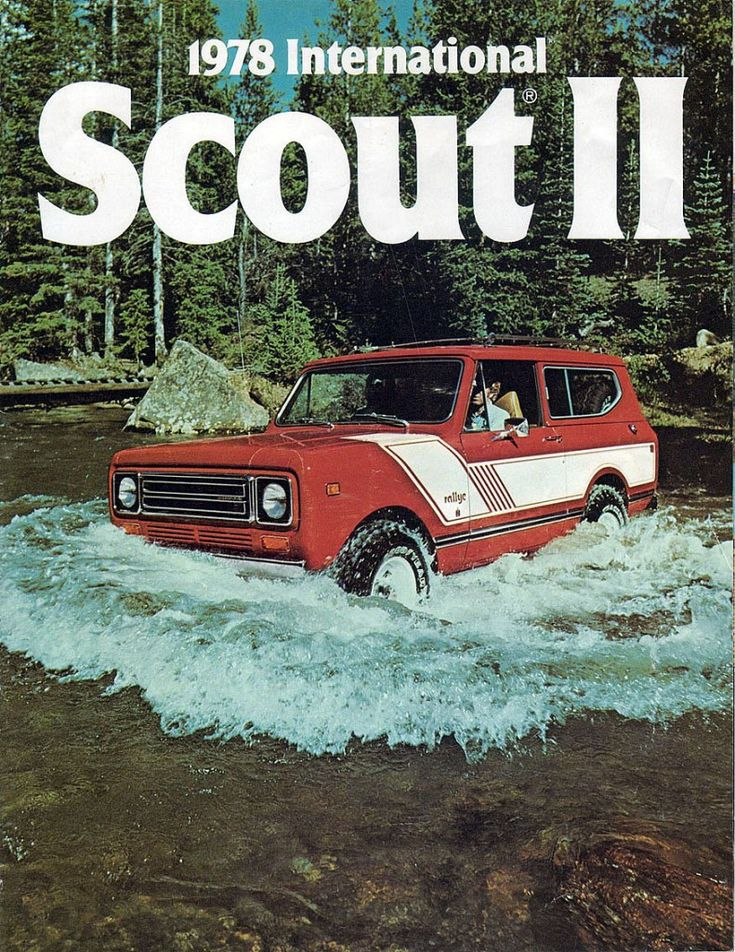 1978 International Scout Ii This is what I wanted when I got my license.....never did have one...(had several Jeeps, though)